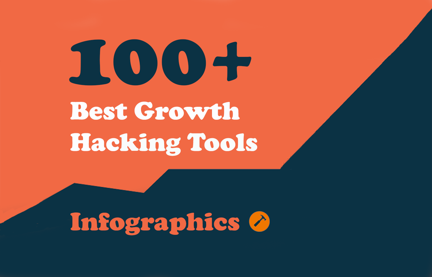 100+ Growth Hacking Tools – Infographics