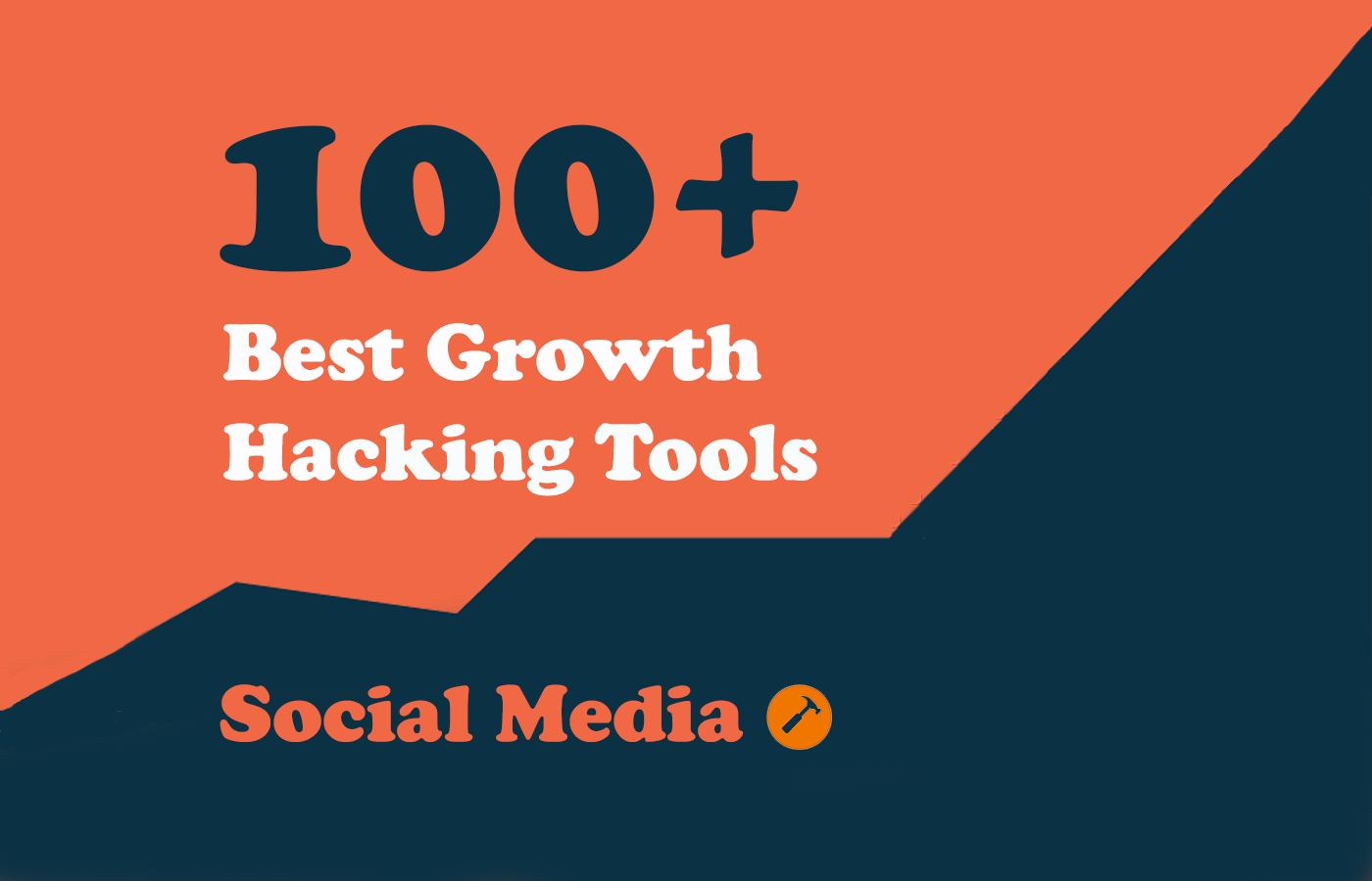 100+ Growth Hacking Tools – Social Media