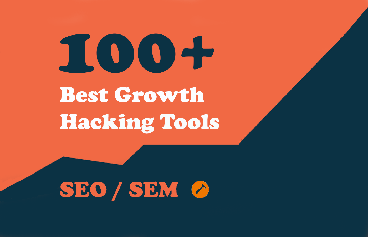 100+ Growth Hacking Tools – SEO