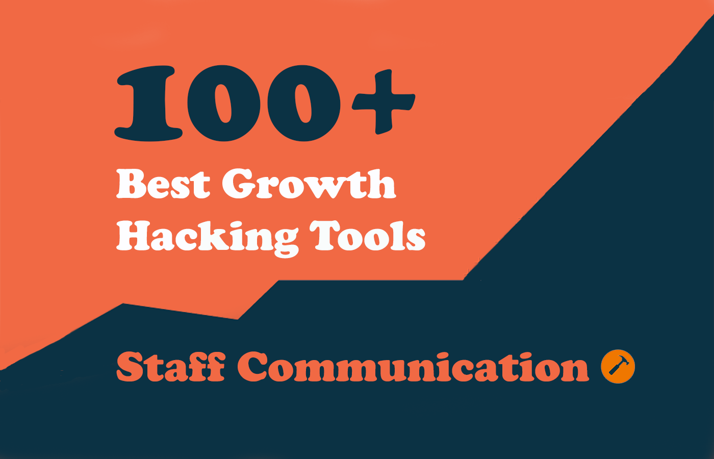 100 Growth Staff Communication - Growth Hacking