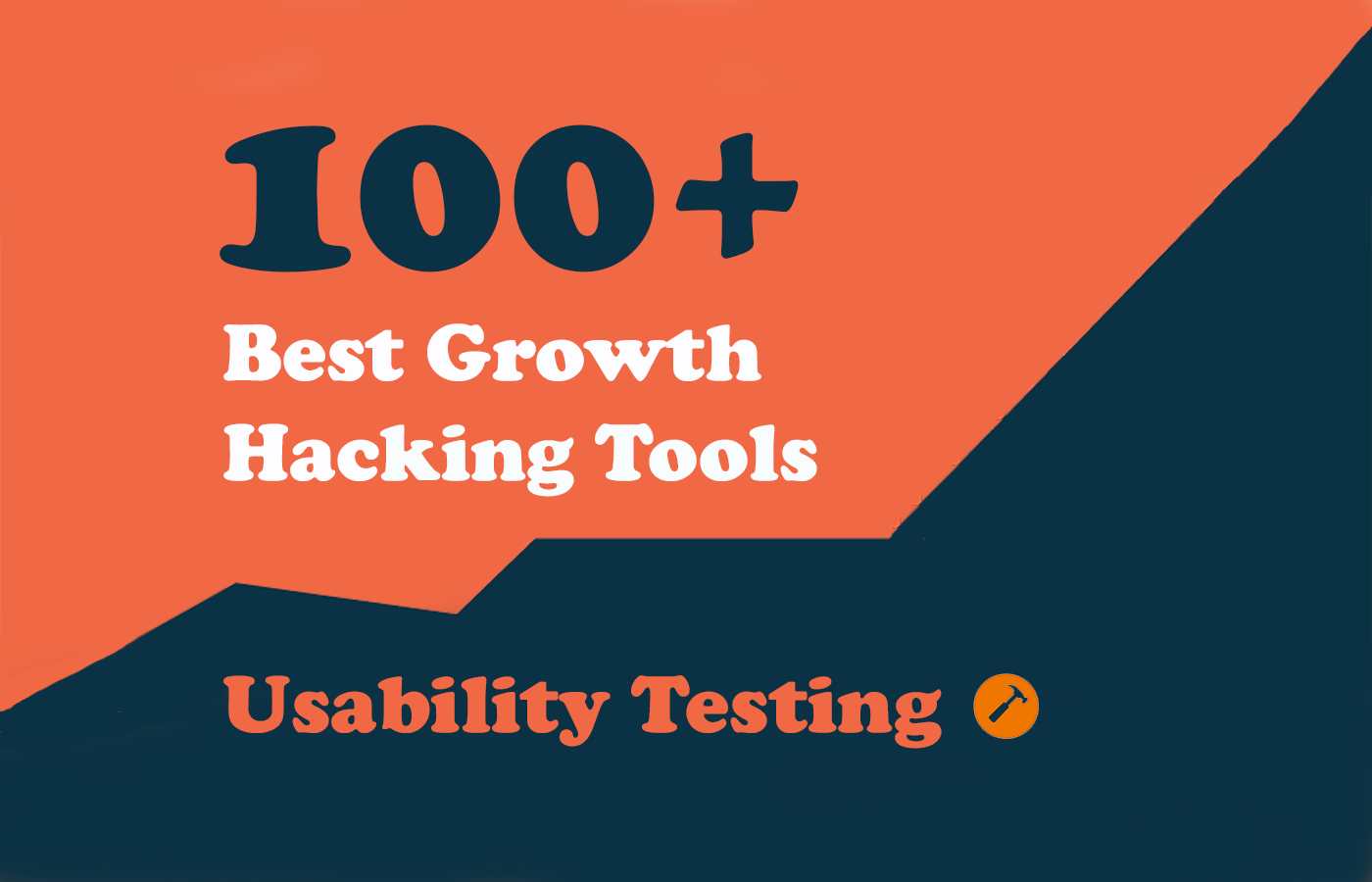 100 Growth Tools - Usability Testing